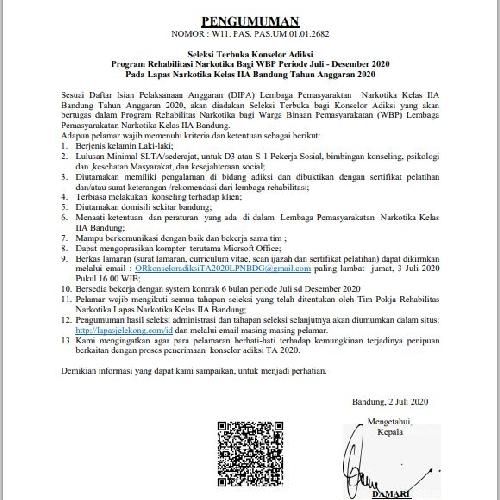 SELEKSI TERBUKA KONSELOR ADIKSI PROGRAM REHABILITASI NARKOTIKA BAGI WBP PERIODE JULI - DESEMBER 2020 PADA LEMBAGA PEMASYARAKATAN NARKOTIKA KELAS IIA BANDUNG TAHUN ANGGARAN 2020